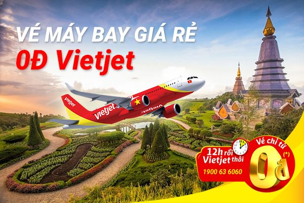 Cách săn vé máy bay 0 đồng Vietjet Air